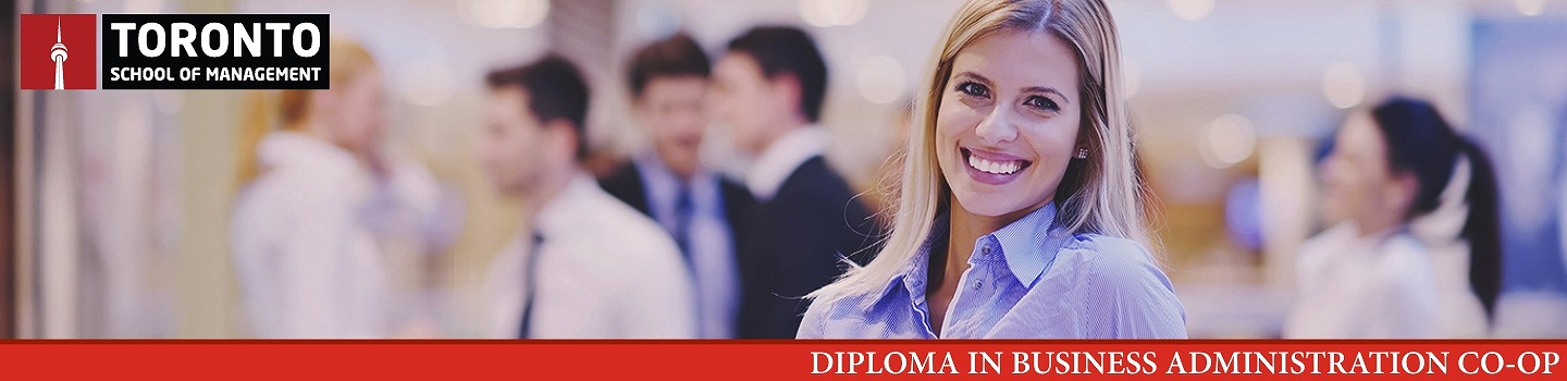 DIPLOMA IN BUSINESS ADMINISTRATION CO-OP